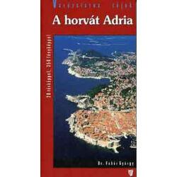Dr. Fehér György - A horvát Adria