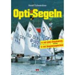 Harald Schwarzlose - Opti-Segeln