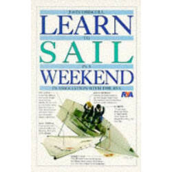 John Driscoll - Learn To Sail in a Weekend