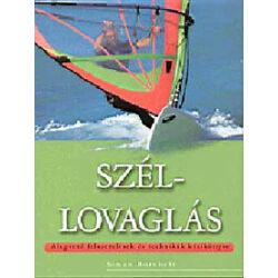Simon Bornholt - Széllovaglás - Alapvető felszerelések és technikák kézikönyve