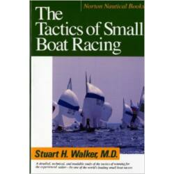 Stuart H. Walker - The Tactics of Small Boat Racing