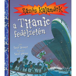 David Stewart - David Antram - Rázós kalandok a Titanic fedélzetén