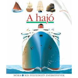 Christian Broutin - A hajó - Kis felfedező zsebkönyv