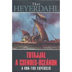 Thor Heyerdahl - Tutajjal a Csendes-óceánon