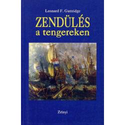 Leonard F. Guttridge - Zendülés a tengereken