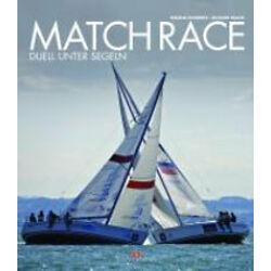 Tatjana Pokorny - Richard Walch - Match Race - Duell unter Segeln
