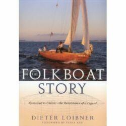 Dieter Loibner - The Folkboat Story