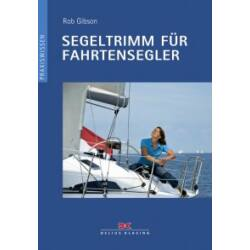 Rob Gibson - Segeltrimm für Fahrtensegler