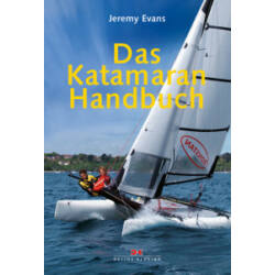 Jeremy Evans - Das Katamaran Handbuch