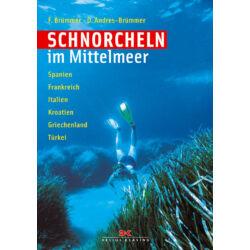 F. Brümmer - D. Andres-Brümmer - Schnorcheln im Mittelmeer