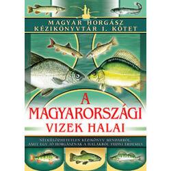 Lányi György - A magyarországi vizek halai – Magyar Horgász Kézikönyvtár I. kötet