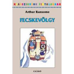 Arthur Ransome - Fecske-Völgy