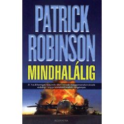Patrick Robinson - Mindhalálig