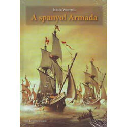 Roger Whiting - A spanyol Armada