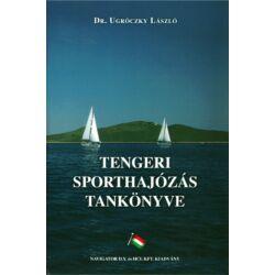 Dr. Ugróczky László - Tengeri sporthajózás tankönyve