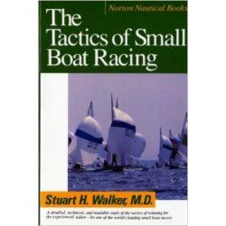 Stuart H. Walker - The Tactics of Small Boat Racing