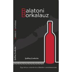 Náray Vilmos (szerk.) - Balatoni Borkalauz