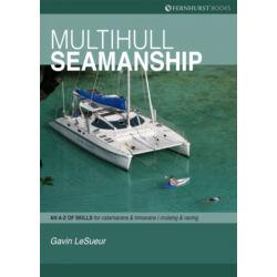 Gavin LeSueur - Multihull Seamanship