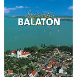 Rappai Zsuzsa (szerk.) - Szépséges Balaton