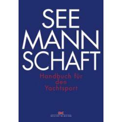 Delius Klasing (kiad.) - Seemannschaft - Handbuch für den Yachtsport