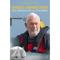 Robin Knox-Johnston - Knox-Johnston on Seamanship & Seafaring