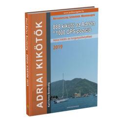Karl-Heinz Beständig - Adriai kikötők 2019 – 888 kikötő az Adrián és 1000 GPS-pozíció