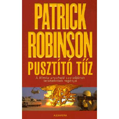 Patrick Robinson - Pusztító tűz
