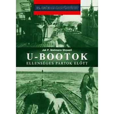 Jak P. Mallmann Showell - U-Bootok ellenséges partok előtt