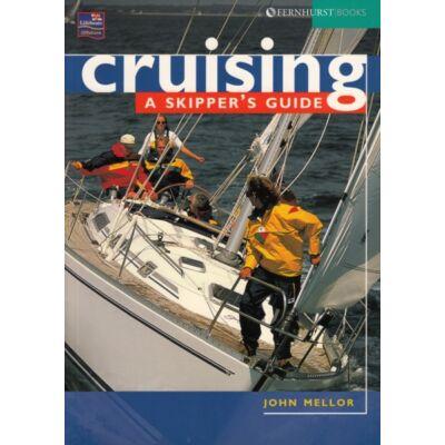 John Mellor - Cruising: a skipper's Guide