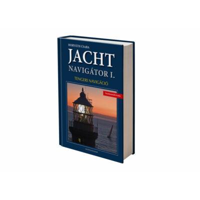 Horváth Csaba - Jachtnavigátor I. - Tengeri navigáció