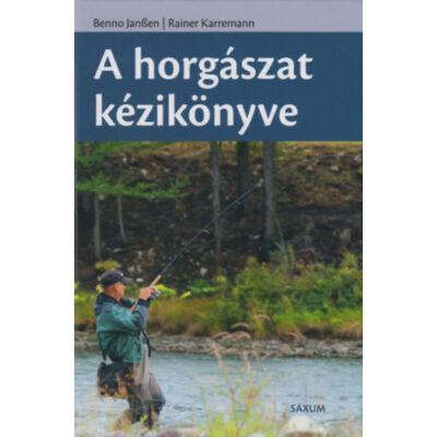 Benno Janssen, Rainer Karremann - A horgászat kézikönyve