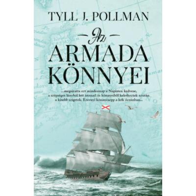 Tyll J. Pollmann - Az armada könnyei