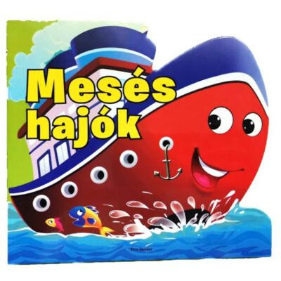 Pro Junior Kiadó - Mesés hajók