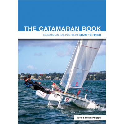 Brian Phipps & Tom Phipps - The Catamaran Book
